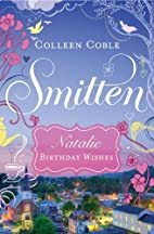 Natalie, birthday wishes by Colleen Coble