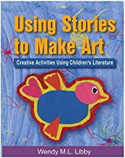 Using stories to make art : creative…