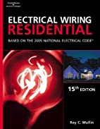 Electrical Wiring Residential by Ray C.…