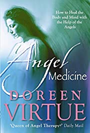Angel Medicine por Doreen Virtue