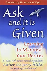 Ask and It Is Given: Learning to Manifest…
