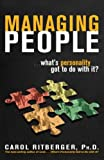 Managing People...What\'s Personality Got To Do With It?