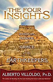 The Four Insights: Wisdom, Power, and Grace…