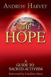 The Hope: A Guide to Sacred Activism af…