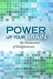 Power Up Your Brain de David Perlmutter M.D.