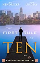 The First Rule of Ten: A Tenzing Norbu…