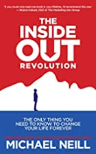 The Inside-Out Revolution: The Only Thing…