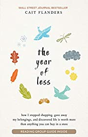 The Year of Less: How I Stopped Shopping,…