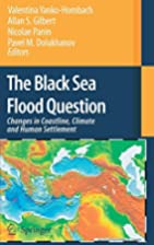 The Black Sea Flood Question by Valentina…