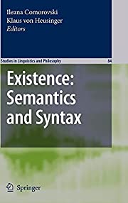 Existence: Semantics and Syntax (Studies in…
