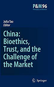 China: Bioethics, Trust, and The Challenge…