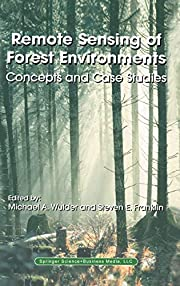 Remote Sensing of Forest Environments:…