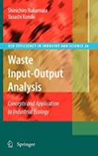 Waste Input-Output Analysis: Concepts and…