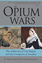 The Opium Wars: The Addiction of One Empire…