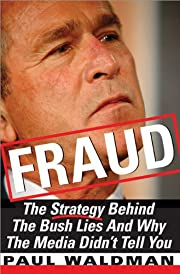 Fraud: The Strategy Behind The Bush Lies And…