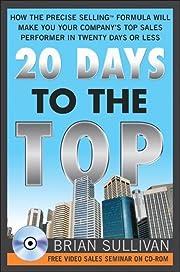 20 Days to the Top – tekijä: Sullivan