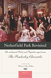 Netherfield Park Revisited (The Pemberley…