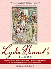 Lydia Bennet's Story: A Sequel to Pride…