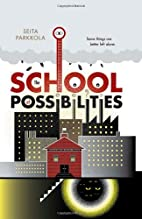 The School of Possibilities by Seita…
