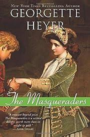 The Masqueraders de Georgette Heyer