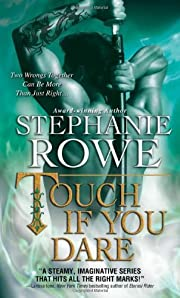 Touch If You Dare (Soulfire) af Stephanie…