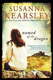 Named of the Dragon door Susanna Kearsley