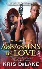 Assassins in Love: Assassins Guild by Kris…