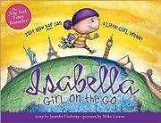 Isabella: Girl on the Go af Jennifer…