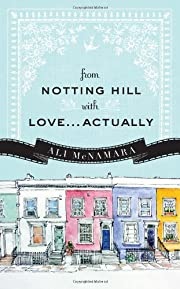 From Notting Hill with Love...Actually por…