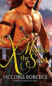 X Marks the Scot (Bad Boys of the Highlands…