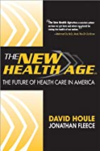 The New Health Age: The Future of Health…