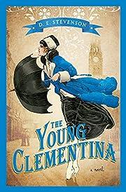The Young Clementina af D.E. Stevenson