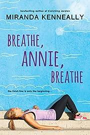 Breathe, Annie, breathe por Miranda…