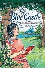 The Blue Castle de L. M. Montgomery