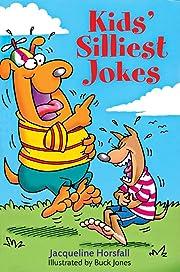 Kids' Silliest Jokes de Jacqueline Horsfall