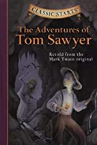 The Adventures of Tom Sawyer (Classic…