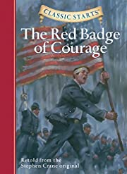 Classic Starts: The Red Badge of Courage…