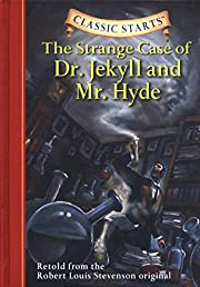 Classic Starts: The Strange Case of Dr.…