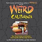 Weird California by Greg Bishop