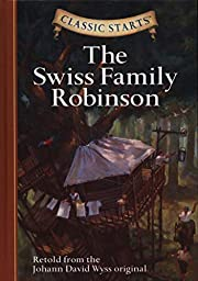 The Swiss Family Robinson (Classic Starts…