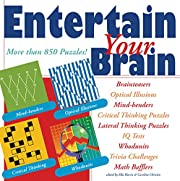 Entertain Your Brain: More than 850 Puzzles!…