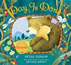 Day Is Done (Peter Yarrow Songbook) by Peter…