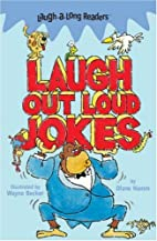 Laugh-A-Long Readers: Laugh Out Loud Jokes…