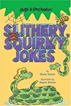 Laugh-A-Long Readers: Slithery, Squirmy…