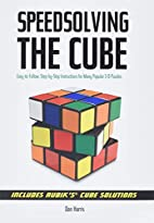 Speedsolving the Cube: Easy-to-Follow,…