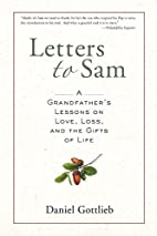 Letters to Sam: A Grandfather's Lessons…