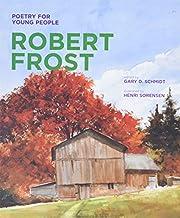 Poetry for Young People: Robert Frost de…