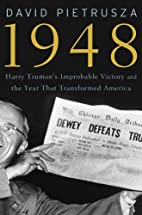 1948: Harry Truman's Improbable Victory…