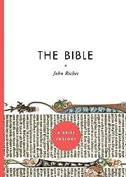 The Bible (A Brief Insight) de John Riches