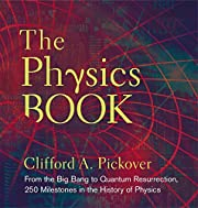 The Physics Book: From the Big Bang to…
